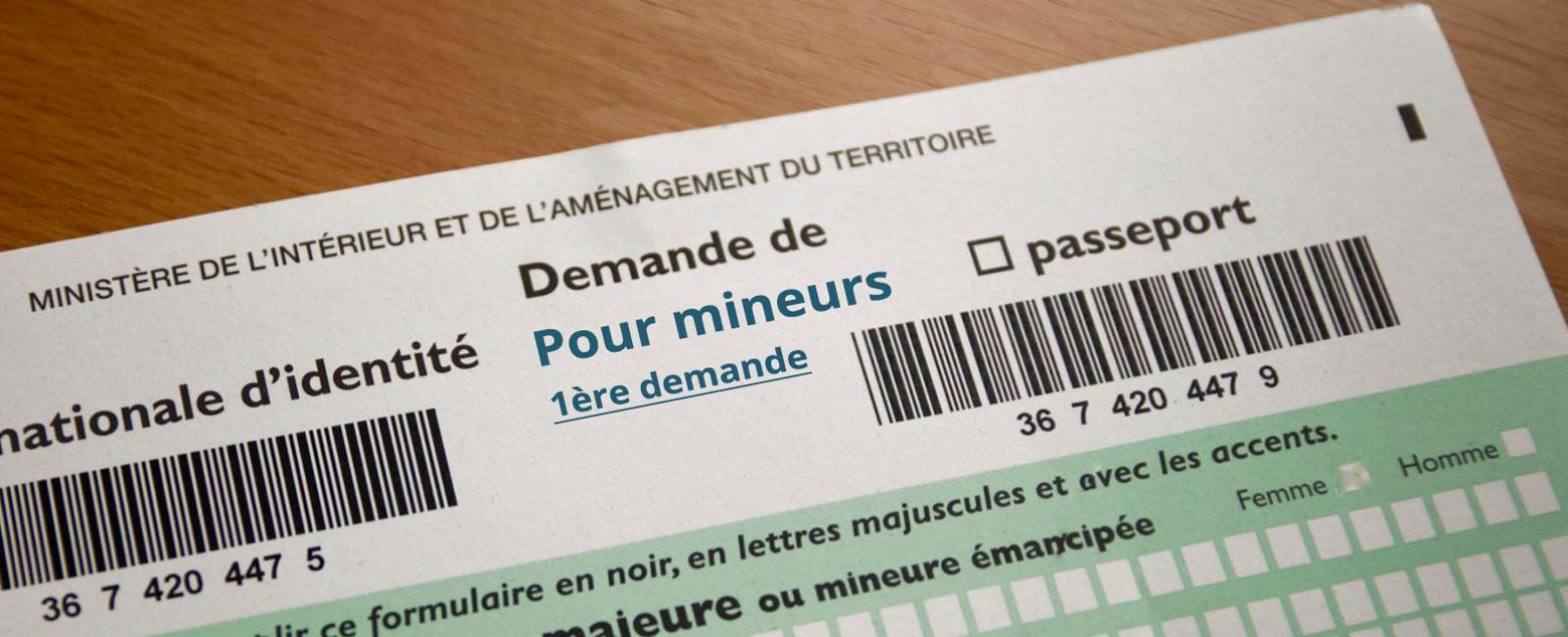 document carte d identité mineur Carte nationale d'identité d'un mineur : première demande | Ville
